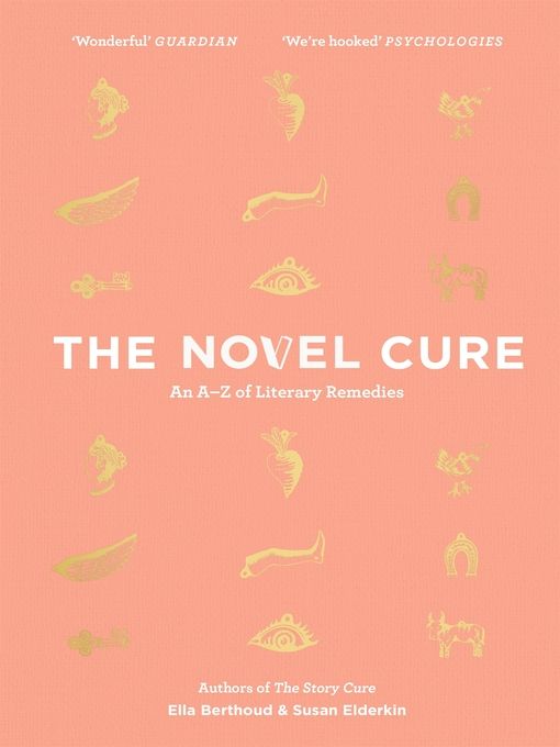 The Novel Cure (eBook): An A to Z of Literary Remedies