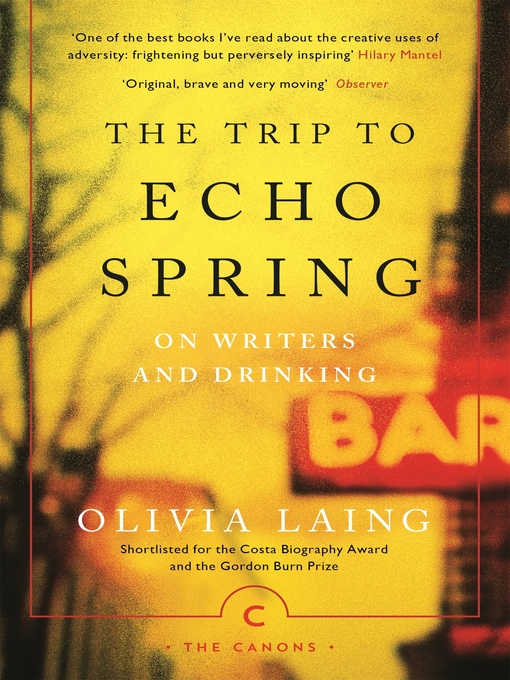 The Trip to Echo Spring (eBook): Why Writers Drink
