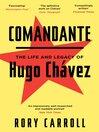 Comandante (eBook): Inside Hugo Chavez's Venezuela