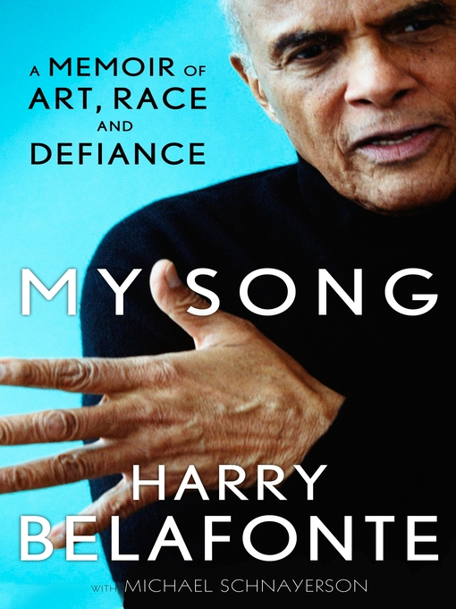 My Song (eBook): A Memoir of Art, Race & Defiance