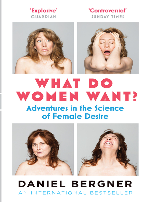 What Do Women Want? (eBook): Adventures in the Science of Female Desire