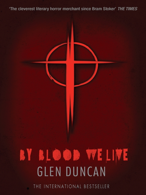 By Blood We Live (eBook): The Last Werewolf Trilogy, Book 3