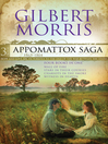 Four Books in One: Wall of Fire, Stars in Their Courses, Chariots in the Smoke, and Witness in Heaven (eBook): Appomattox Saga, Book 3