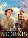 Sabrina's Man (eBook): Western Justice Series, Book 2
