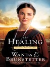 The Healing (eBook): Kentucky Brothers Series, Book 2