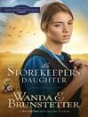 The Storekeeper's Daughter (eBook): Daughters of Lancaster County Series, Book 1