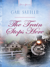Train Stops Here (eBook)