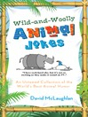 Wild-and-Woolly Animal Jokes (eBook): An Untamed Collection of the World's Best Animal Humor