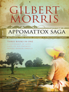 Three Books in One: A Covenant of Love, Gate of His Enemies, and Where Honor Dwells (eBook): Appomattox Saga, Book 1