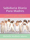 Sabiduria diaria para madres (eBook): Spanish Translation