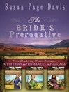 Bride's Prerogative (eBook): Fergus, Idaho, Becomes Home to Three Mysteries Ending in Romances