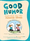 Good Humor: God's Kids Say the Funniest Things (eBook): The Best Jokes and Cartoons from The Joyful Noiseletter