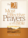 21 Most Effective Prayers of the Bible (eBook)