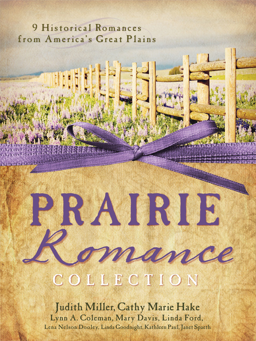 Prairie Romance Collection (eBook): 9 Historical Romances from America's Great Plains