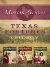 Texas Fortunes Trilogy (eBook)