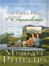 Green Hills of Snowdonia (eBook): 2-in-1 Romance Collection