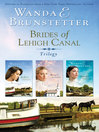 Brides of Lehigh Canal Omnibus (eBook)