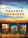 Prairie Promises (eBook)