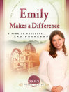 Emily Makes a Difference (eBook): A Time of Progress and Problems