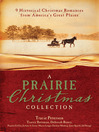 Prairie Christmas Collection (eBook): 9 Historical Christmas Romances from America's Great Plains