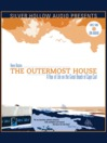 The Outermost House (MP3): A Year of Life on the Great Beach of Cape Cod