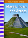 Mayas, Incas, and Aztecs (MP3)