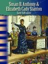 Susan B. Anthony & Elizabeth Cady Stanton (MP3): Early Suffragists
