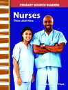Nurses Then and Now (MP3)