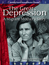 The Great Depression (MP3): A Migrant Mother's Story