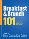 Breakfast & Brunch 101 (eBook): Master Breakfast and Brunch with 101 Great Recipes
