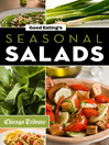 Good Eating's Seasonal Salads (eBook): Fresh and Creative Recipes for Spring, Summer, Winter, and Fall