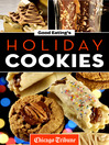 Good Eating's Holiday Cookies (eBook): Delicious Family Recipes for Cookies, Bars, Brownies, and More