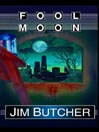 Fool Moon (MP3): The Dresden Files Series, Book 2
