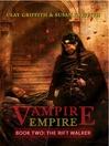 The Rift Walker (MP3): Vampire Empire Series, Book 2