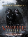 The Greyfriar (MP3): Vampire Empire Series, Book 1