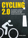 Cycling 2.0 (eBook): The Essential Guide to Cycling In Singapore