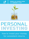 Personal Investing (eBook): How to Invest Your Money for Consistent Returns