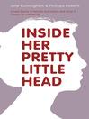 Inside Her Pretty Little Head (eBook)