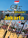 CultureShock! Jakarta (eBook): A Survival Guide to Customs and Etiquette