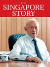 The Singapore Story (eBook): Memoirs of Lee Kuan Yew, Volume 1