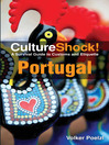 CultureShock! Portugal (eBook): A Survival Guide to Customs and Etiquette