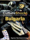 CultureShock! Bulgaria (eBook): A Survival Guide to Customs and Etiquette