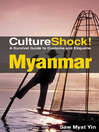 CultureShock! Myanmar (eBook): A Survival Guide to Customs and Etiquette