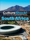 CultureShock! South Africa (eBook): A Survival Guide to Customs and Etiquette