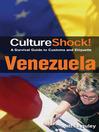 CultureShock! Venezuela (eBook): A Survival Guide to Customs and Etiquette