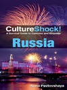 CultureShock! Russia (eBook): A Survival Guide to Customs and Etiquette