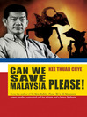 Can We Save Malaysia, Please? (eBook)