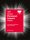 100 Great Personal Impact Ideas (eBook): From leading organizations from around the world