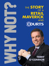 Why Not? (eBook): The Story of a Retail Maverick and Courts