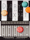 Diary of an Expat in Singapore (eBook)